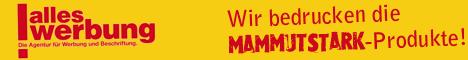 Alles Werbung - Wir bedrucken die Mammutstark Produkte